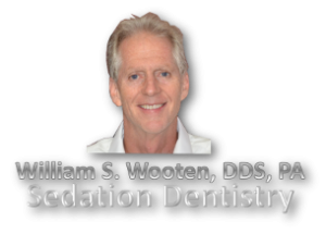 William S. Wooten, DDS, PA - Sedation Dentistry